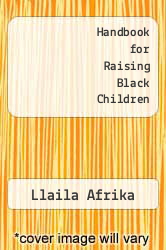 Cover of Handbook for Raising Black Children EDITIONDESC (ISBN 978-1592321872)