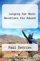 Longing for More: Devotions for Advent by Paul DeVries - ISBN 9781592557738