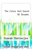 cover of The Color And Sound Of Dreams
