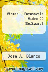 Vistas - Fotonovela - Video CD (Software) by Jose A. Blanco - ISBN 9781593344658