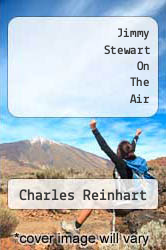 Jimmy Stewart On The Air by Charles Reinhart - ISBN 9781593936938