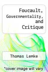 Cover of Foucault, Governmentality, and Critique EDITIONDESC (ISBN 978-1594516382)