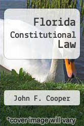 Cover of Florida Constitutional Law 4 (ISBN 978-1594602788)