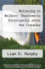 cover of Believing in Belfast: Charismatic Christianity after the Troubles