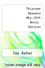 cover of Thirteen Reasons Why (10th Anniversary Edition)