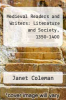 cover of Medieval Readers and Writers: Literature and Society, 1350-1400
