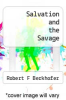 cover of Salvation and the Savage