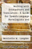cover of Working With Interpreters and Translators
