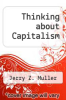 cover of Thinking about Capitalism