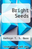 cover of Bright Seeds