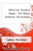 cover of Official Contact Pages: The Music Industry Dictionary