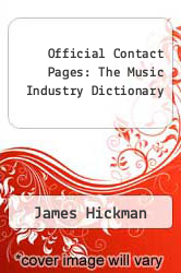 Cover of Official Contact Pages: The Music Industry Dictionary EDITIONDESC (ISBN 978-1599752150)