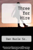 cover of Three for Hire