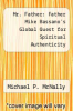 cover of Mr. Father: Father Mike Bassano`s Global Quest for Spiritual Authenticity