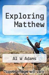 Cover of Exploring Matthew EDITIONDESC (ISBN 978-1603500364)