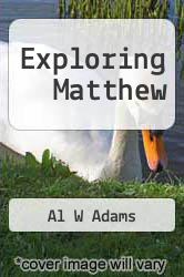 Cover of Exploring Matthew EDITIONDESC (ISBN 978-1603500388)