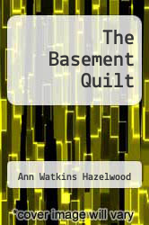 Cover of The Basement Quilt 1 (ISBN 978-1604600452)