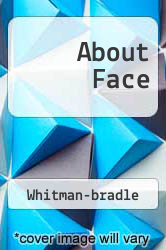 About Face A digital copy of  About Face  by Whitman-bradle. Download is immediately available upon purchase!