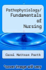 cover of Pathophysiology/ Fundamentals of Nursing (8th edition)