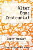 cover of Alter Ego: Centennial