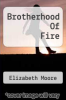 cover of Brotherhood Of Fire