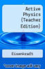 cover of Active Physics (Teacher Edition) (3rd edition)