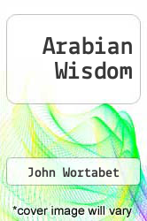 Cover of Arabian Wisdom  (ISBN 978-1607242956)