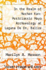 cover of In the Realm of Nachan Kan: Postclassic Maya Archaeology at Laguna De On, Belize