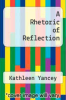 cover of A Rhetoric of Reflection