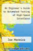 cover of An Engineer`s Guide to Automated Testing of High-Speed Interfaces (2nd edition)
