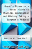 cover of Grant`s Dissector + Bates` Guide to Physical Examination and History Taking + Langman`s Medical Embryology + Clinically Oriented Anatomy