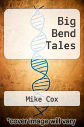 Cover of Big Bend Tales EDITIONDESC (ISBN 978-1609493301)