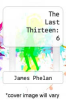 cover of The Last Thirteen: 6