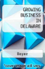 cover of Growing Business in Delaware
