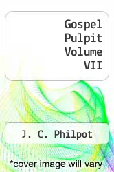 Cover of Gospel Pulpit Volume VII EDITIONDESC (ISBN 978-1612033730)