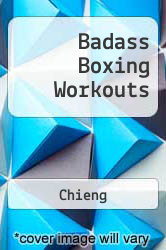 Badass Boxing Workouts A digital copy of  Badass Boxing Workouts  by Chieng. Download is immediately available upon purchase!