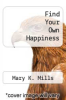 cover of Find Your Own Happiness