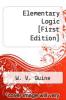 cover of Elementary Logic [First Edition]