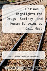Cover of Outlines & Highlights for Drugs, Society, and Human Behavior by Carl Hart EDITIONDESC (ISBN 978-1614610397)