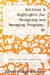 Cover of Outlines & Highlights for Designing and Managing Programs: An Effectiveness-Based Approach by Peter Kettner EDITIONDESC (ISBN 978-1614614289)
