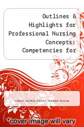 Cover of Outlines & Highlights for Professional Nursing Concepts: Competencies for Quality Leadership by Anita Ward Finkelman EDITIONDESC (ISBN 978-1614615576)