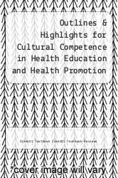 Cover of Outlines & Highlights for Cultural Competence in Health Education and Health Promotion by Miguel A Perez (Editor) EDITIONDESC (ISBN 978-1614616160)