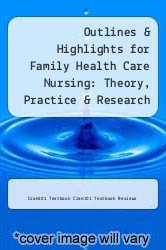 Cover of Outlines & Highlights for Family Health Care Nursing: Theory, Practice & Research by Joanna Rowe Kaakinen EDITIONDESC (ISBN 978-1614616481)