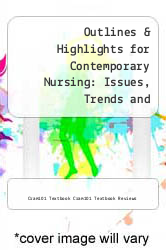 Cover of Outlines & Highlights for Contemporary Nursing: Issues, Trends and Management by Barbara Cherry EDITIONDESC (ISBN 978-1614903666)