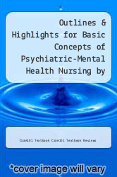 Cover of Outlines & Highlights for Basic Concepts of Psychiatric-Mental Health Nursing by Louise Rebraca Shives EDITIONDESC (ISBN 978-1614907329)