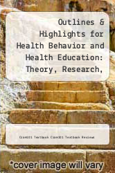 Cover of Outlines & Highlights for Health Behavior and Health Education: Theory, Research, and Practice by Karen Glanz (Editor) EDITIONDESC (ISBN 978-1614908869)