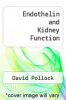 cover of Endothelin and Kidney Function