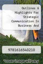 Cover of Outlines & Highlights For Strategic Communication In Business And Professions By Dan Ohair, Isbn EDITIONDESC (ISBN 978-1616540210)