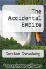cover of The Accidental Empire