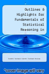 Cover of Outlines & Highlights for Fundamentals of Statistical Reasoning in Education by Theodore Coladarci EDITIONDESC (ISBN 978-1617441929)